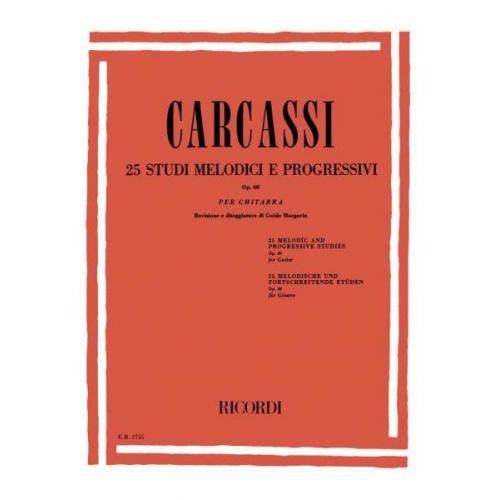 RICORDI CARCASSI M. - 25 STUDI MELODICI E PROGRESSIVI OP 60 - GUITARE