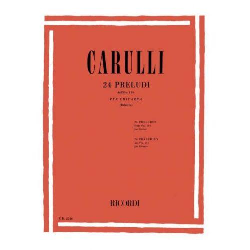 RICORDI CARULLI F. - 24 PRELUDI PER CHITARRA DALL'OP 114 - GUITARE