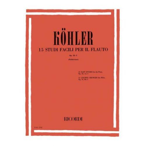 RICORDI KOHLER E. - STUDI OP.33. VOL. 1: 15 STUDI FACILI