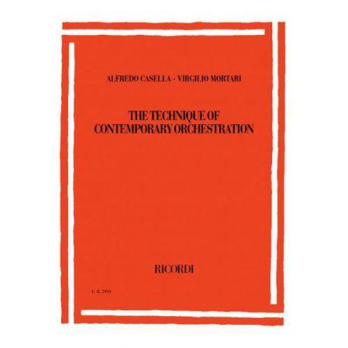 RICORDI CASELLA-MORTARI - THE TECHNIQUE OF CONTEMPORARY ORCHESTRATION