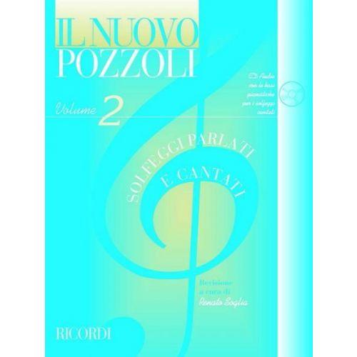 RICORDI POZZOLI E. - IL NUOVO POZZOLI: SOLFEGGI PARLATI E CANTATI VOL.2 + CD