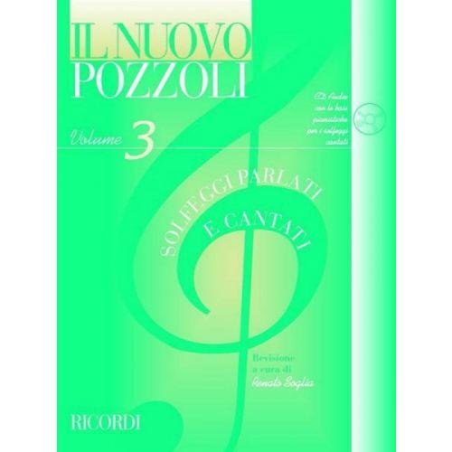 RICORDI POZZOLI E. - IL NUOVO POZZOLI: SOLFEGGI PARLATI E CANTATI VOL.3 + CD
