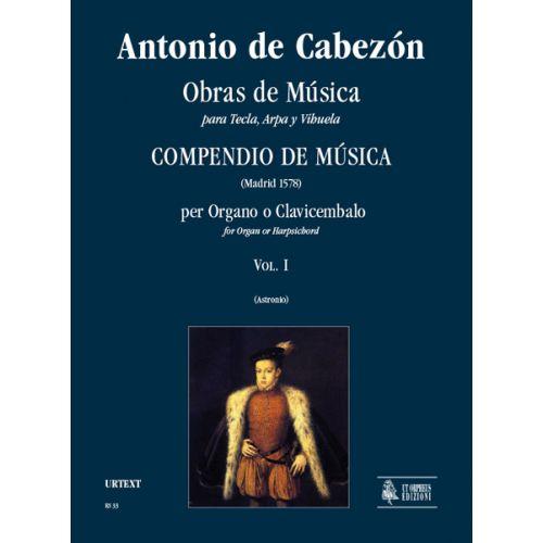 UT ORPHEUS CABEZON ANTONIO DE - OBRAS DE MUSICA PARA TECLA, ARPA Y VIHUELA, COMPENDIO DE MUSICA VOL. 1