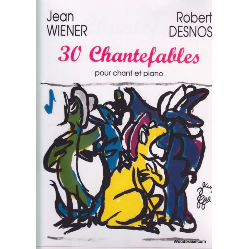 TRANSATLANTIQUES WIENER J. - 30 CHANTEFABLES - VOIX ET PIANO