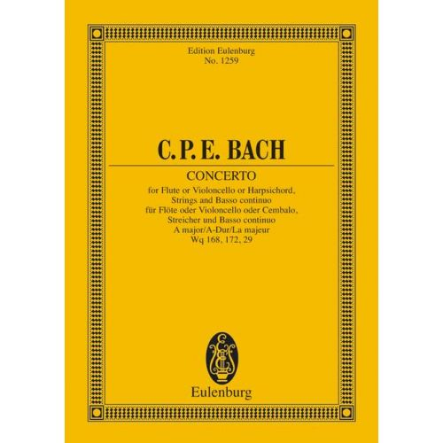 EULENBURG BACH C.P.E - CONCERTO A MAJOR H 437-39, WQ 168, 172, 29