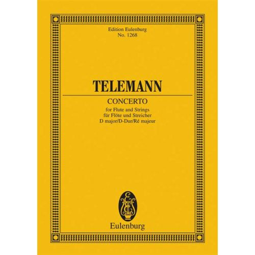 EULENBURG TELEMANN G.P. - CONCERTO D MAJOR - FLUTE AND STRING ORCHESTRA