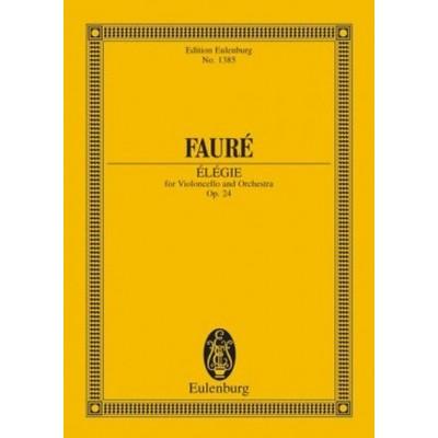 EULENBURG FAURE GABRIEL - ELEGIE OP.24 - SCORE