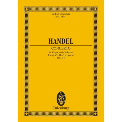 EULENBURG HAENDEL G.F. - ORGAN CONCERTO NO 4 F MAJOR OP 4/4 HWV 292 - ORGAN, 2 OBOES, BASSOON AND STRINGS