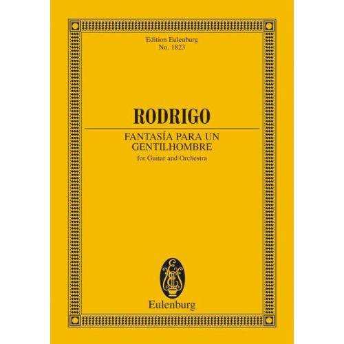 EULENBURG RODRIGO JOAQUIN - FANTASIA PARA UN GENTILHOMBRE - GUITAR AND ORCHESTRA