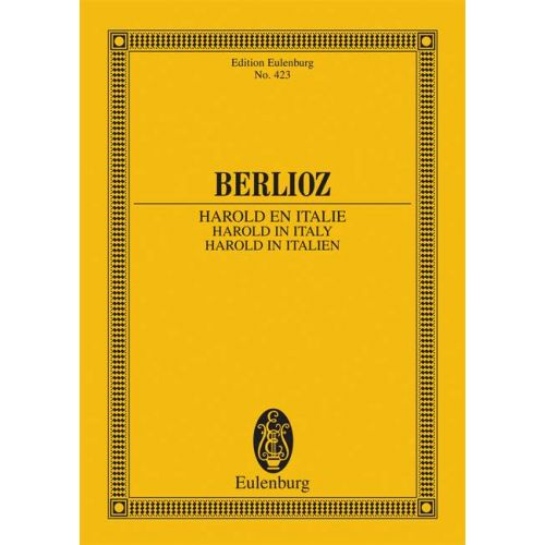 EULENBURG BERLIOZ HECTOR - HAROLD EN ITALIE OP 16 - VIOLA AND ORCHESTRA