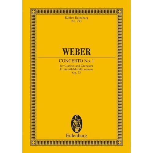 EULENBURG WEBER CARL MARIA VON - CONCERTO NO 1 F MINOR OP 73 JV 114 - CLARINET AND ORCHESTRA