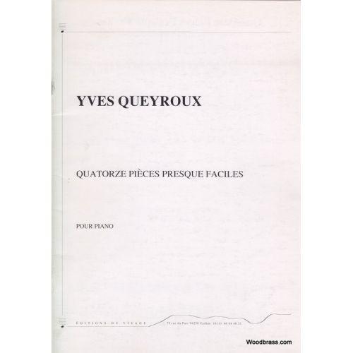 EDITIONS DU VISAGE QUEYROUX YVES - QUATORZE PIECES PRESQUE FACILES POUR PIANO