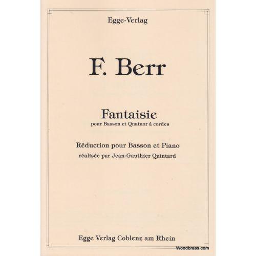 EGGE VERLAG BERR F. - FANTAISIE POUR BASSON ET QUATUOR A CORDES