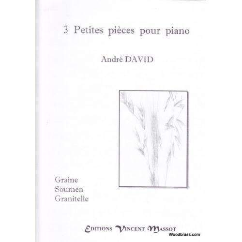 VINCENT MASSOT DAVID ANDRE - 3 PETITES PIECES POUR PIANO