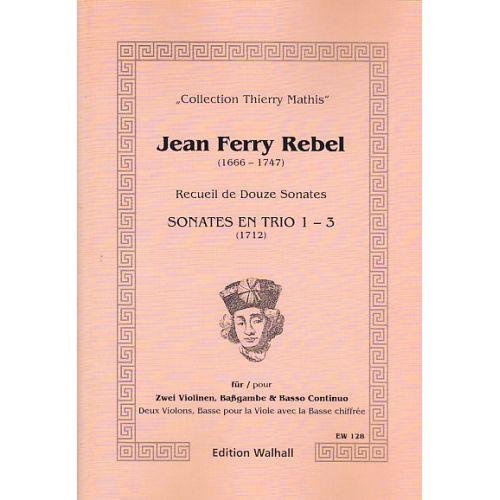WALHALL REBEL J-F - RECUEIL DE DOUZE SONATES (4-6) - 2 VIOLONS & BC