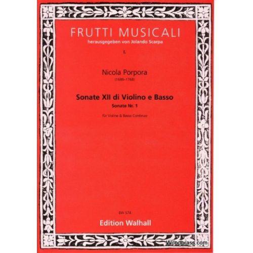 WALHALL PORPORA NICOLA - SONATE XII DI VIOLINO E BASSO, SONATE I