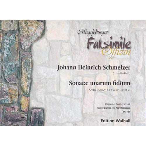 WALHALL SCHMELZER J. H. - SONATAE UNARUM FIDIUM - VIOLON ET BC