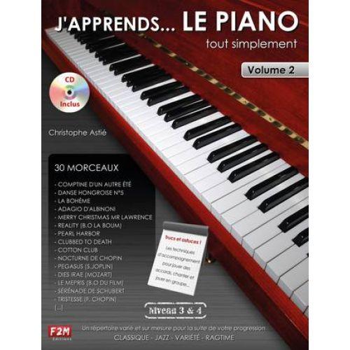 F2M EDITIONS ASTIE C. - J'APPRENDS LE PIANO TOUT SIMPLEMENT + CD - NIVEAU 3 ET 4 - PIANO