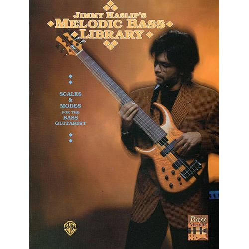 ALFRED PUBLISHING HASLIP JIMMY - MELODIC BASS LIBRARY - BASS GUITAR