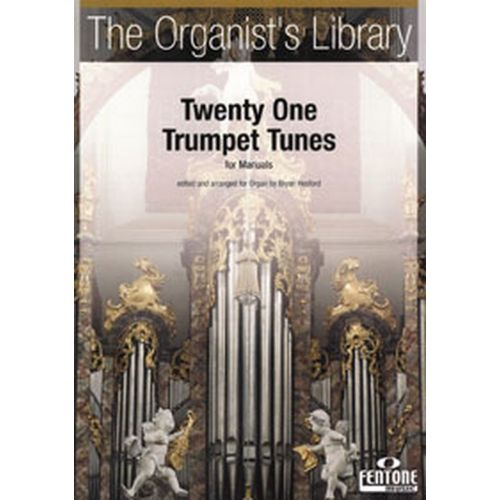FENTONE MUSIC TWENTY ONE TRUMPET TUNES FOR MANUALS - ORGUE