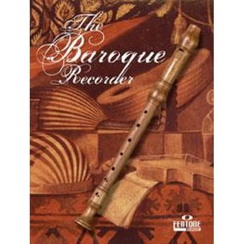 FENTONE MUSIC THE BAROQUE RECORDER