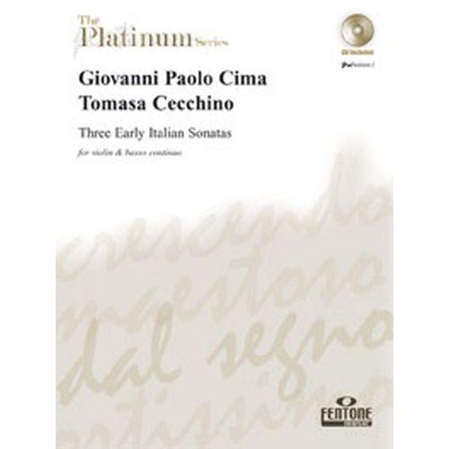 FENTONE MUSIC CIMA/CECCHINO - THREE EARLY ITALIAN SONATAS + CD - VIOLON, BC