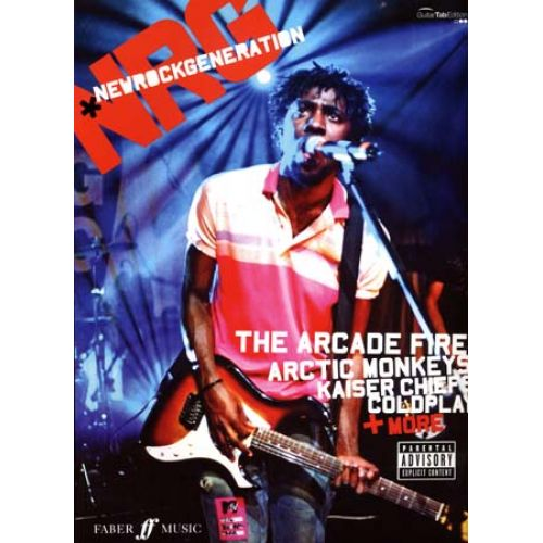 FABER MUSIC NEW ROCK GENERATION - THE ARCADE FIRE, ARCTIC MONKEYS, KAISER CHIEFS, COLDPLAY + MORE - GUITAR TAB