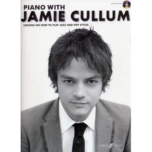 FABER MUSIC CULLUM JAMIE - PIANO WITH JAMIE CULLUM + CD