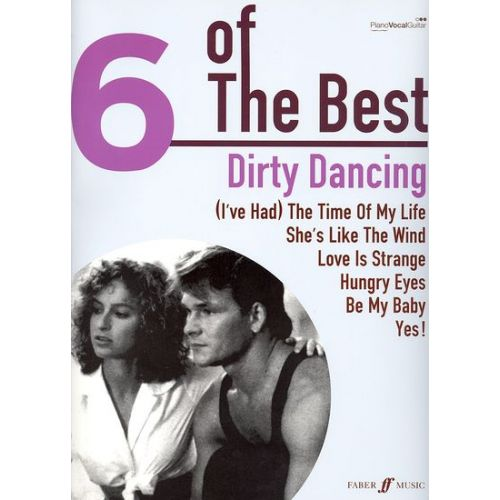 FABER MUSIC DIRTY DANCING 6 OF THE BEST PVG
