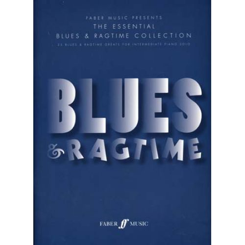 FABER MUSIC BLUES & RAGTIME ESSENTIAL COLLECTION
