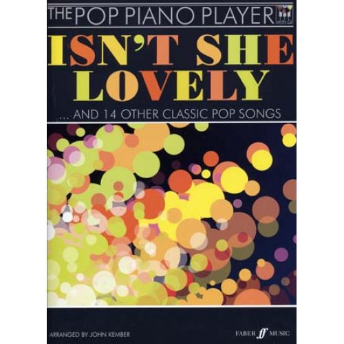 FABER MUSIC POP PIANO PLAYER : ISN'T SHE LOVELY & 14 OTHER CLASSIC POP SONGS + CD