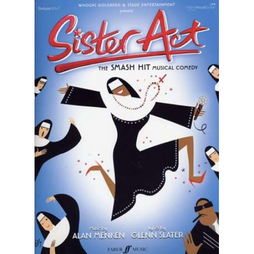 FABER MUSIC SISTER ACT SMASH HIT MUSICAL COMEDY - PVG