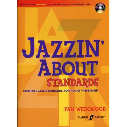 FABER MUSIC JAZZIN' ABOUT STANDARDS PIANO / KEYBOARD + CD