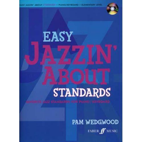 FABER MUSIC EASY JAZZIN' ABOUT STANDARDS PIANO / KEYBOARD + CD