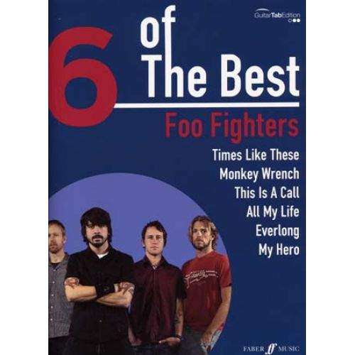 FABER MUSIC FOO FIGHTERS - 6 OF THE BEST - GUITARE TAB