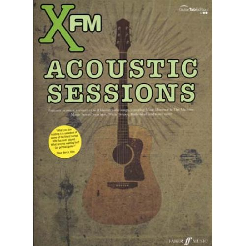 FABER MUSIC XFM ACOUSTIC SESSIONS - GUITARE TAB