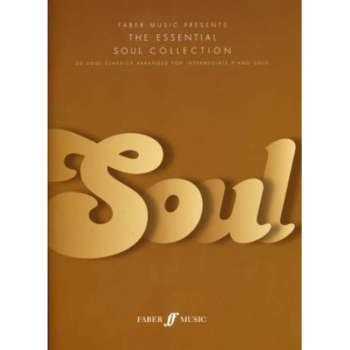 FABER MUSIC ESSENTIAL SOUL COLLECTION - PIANO SOLO