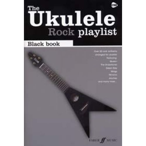 FABER MUSIC UKULELE ROCK PLAYLIST BLACK BOOK