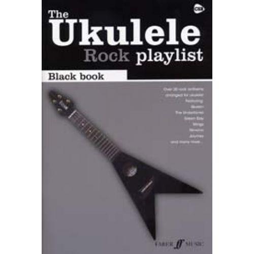 FABER MUSIC UKULELE ROCK PLAYLIST BLACK BOOK