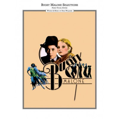 FABER MUSIC PAUL WILLIAMS - BUGSY MALONE - PVG