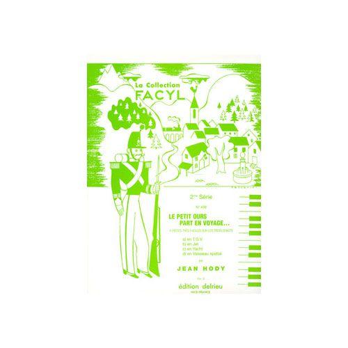 EDITION DELRIEU HODY JEAN - LE PETIT OURS PART EN VOYAGE - PIANO