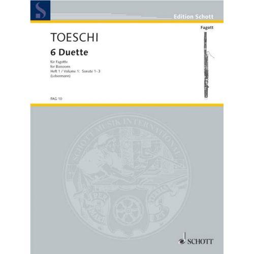 SCHOTT TOESCHI CARL JOSEPH - SIX DUETS VOL. 1 - 2 BASSOONS