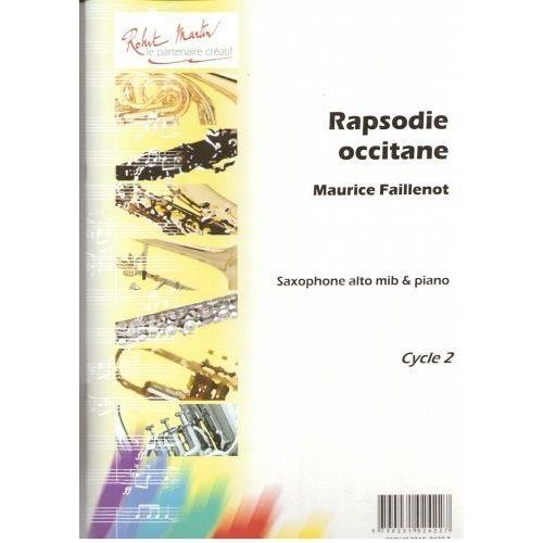 ROBERT MARTIN FAILLENOT M. - RAPSODIE OCCITANE, ALTO