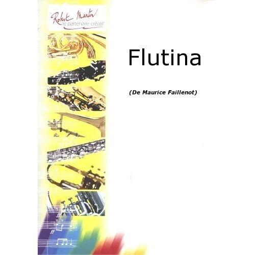 ROBERT MARTIN FAILLENOT M. - FLUTINA