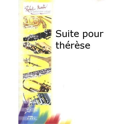 ROBERT MARTIN FAILLENOT M. - SUITE POUR THÉRÈSE