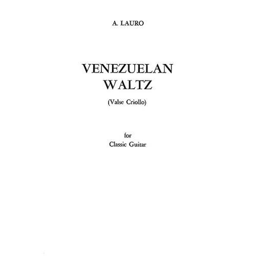 ALFRED PUBLISHING VENEZUELAN WALTZ VALSE CRIOLLO - GUITAR