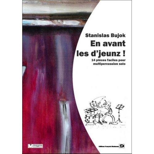EDITIONS FRANCOIS DHALMANN BUJOK S. - EN AVANT LES D'JEUNZ - MULTIPERCUSSIONS