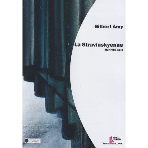 EDITIONS FRANCOIS DHALMANN AMY G. - LA STRAVINSKYENNE - PERCUSSIONS
