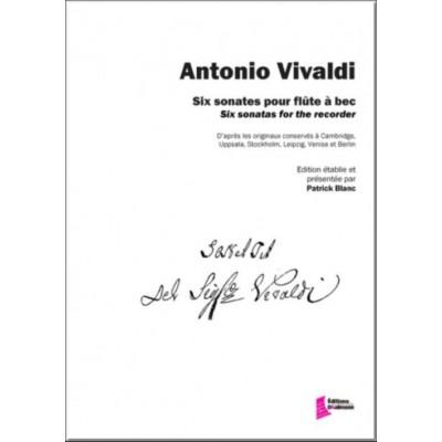 EDITIONS FRANCOIS DHALMANN VIVALDI A. - SIX SONATES POUR FLUTE A BEC (PATRICK BLANC)