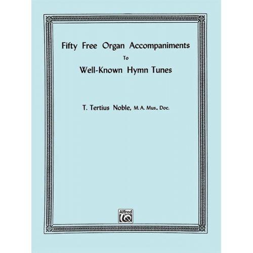 ALFRED PUBLISHING 50 FREE ORGAN ACC HYMN TUNES - ORGAN